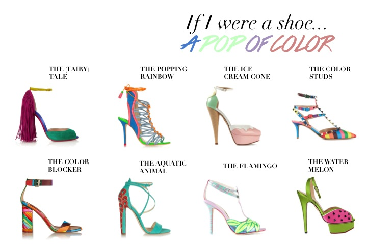 If I were a shoe- A POP OF COLOR